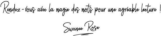 Rendez-vous-avec-la-magie-des-mots-pour-une-agréable-lecture-avec-Swanee-Rose-Le-Blog