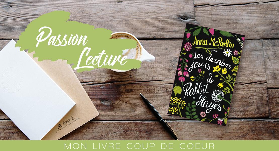 Les-derniers-jours-de-Rabbit-Hayes-de-Anna-Mc-Partlin-Passion-Lecture