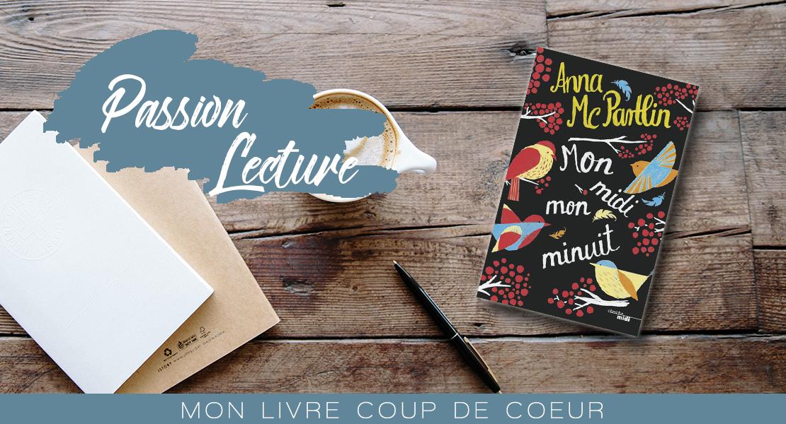 Photo du ivre Mon Midi Mon Minuit d' Anna Mc Partlin sur Swanee Rose Le Blog