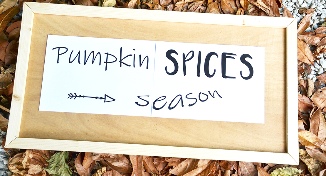 pumpkin-spices-season sign