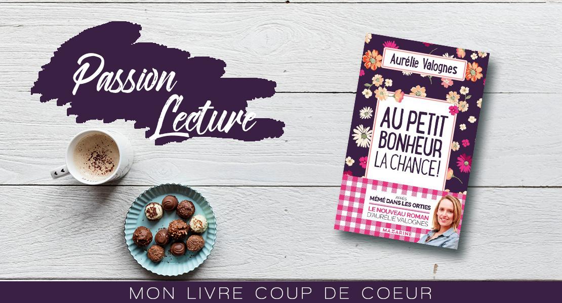 Au-petit-bonheur-la-chance-Aurélie-Valognes