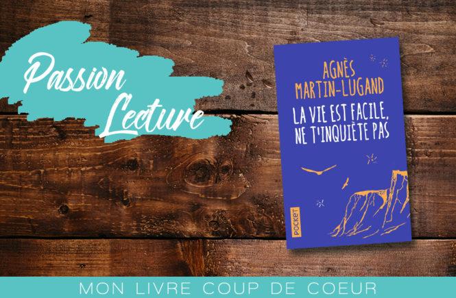 La-vie-est-facile-Agnès-Martin-Lugand