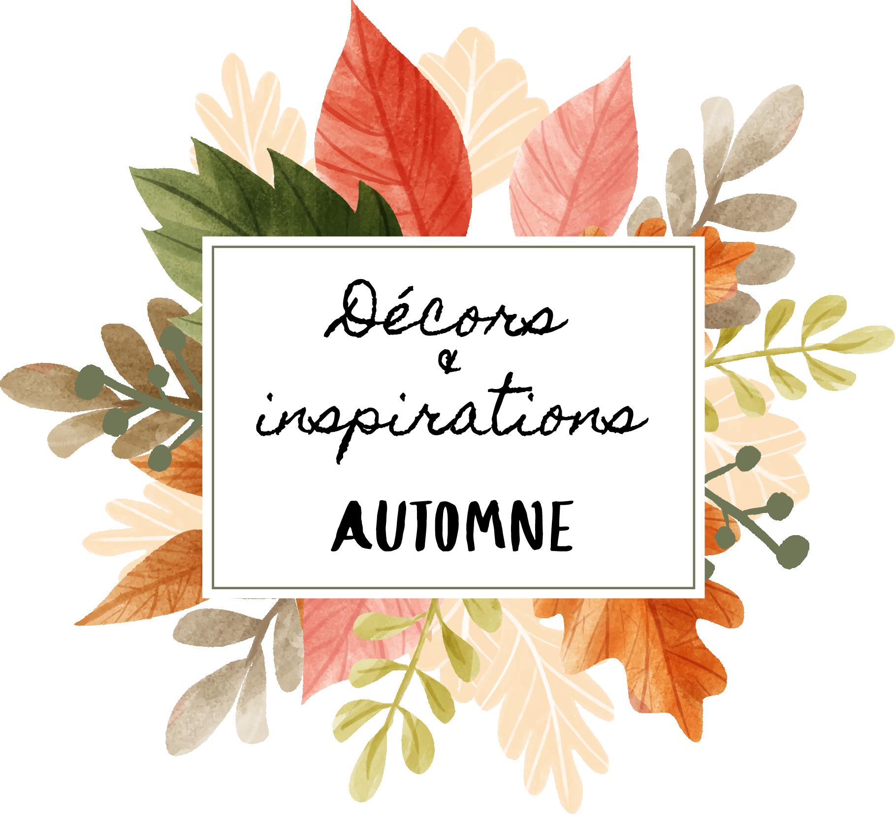 Décors et inspiration Automne 2019