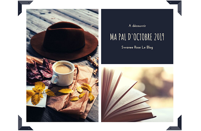 Ma PAL d'octobre 2019 par Swanee Rose Le Blog