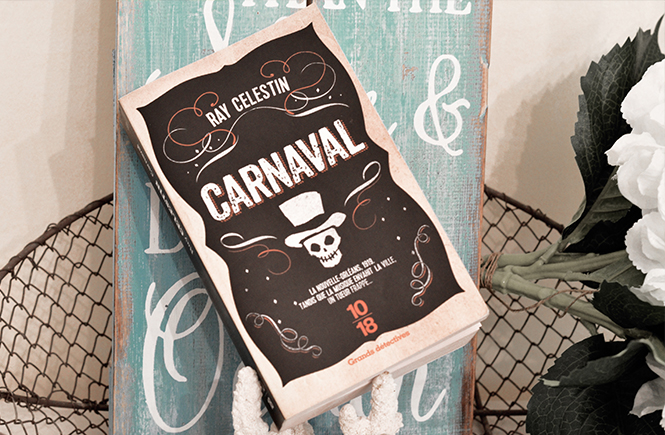 Carnaval de Ray Celestin