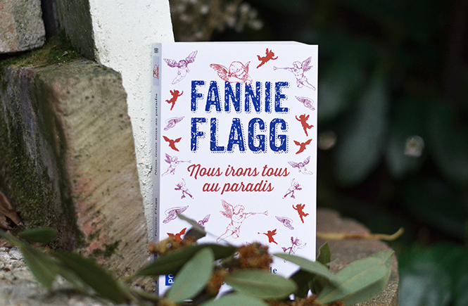 Nous irons tous au paradis de Fannie Flagg