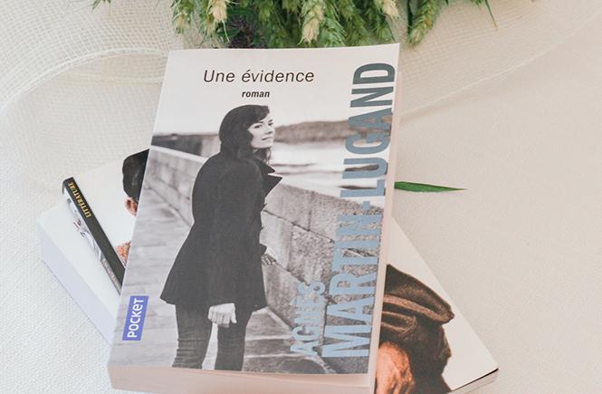 Une évidence d'Agnès Martin-Lugand