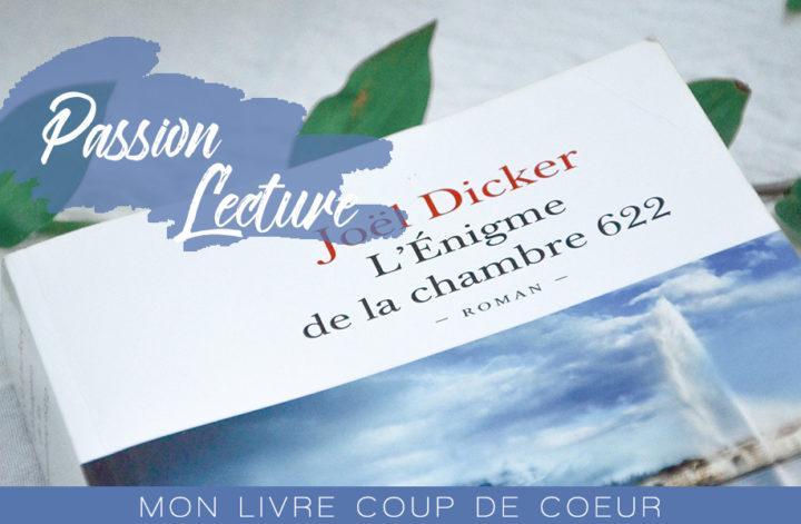 L'énigme de la chambre 622 de Joël Dickers