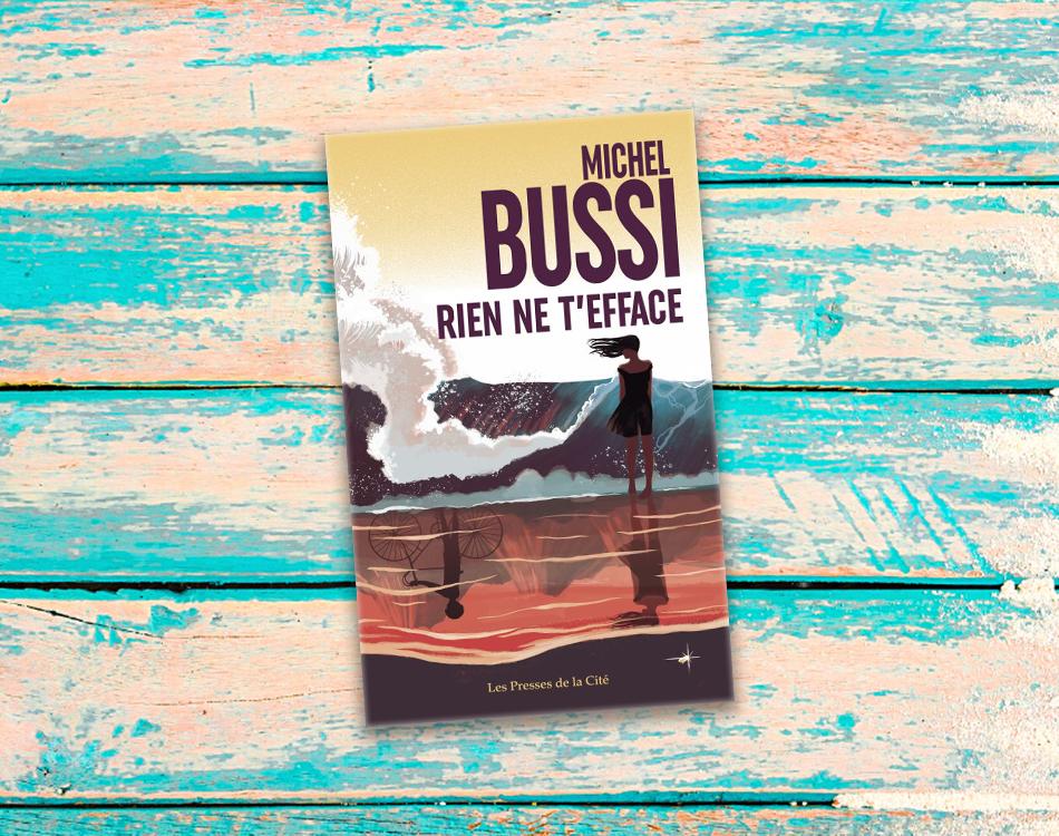 Rien ne t'efface Michel Bussi