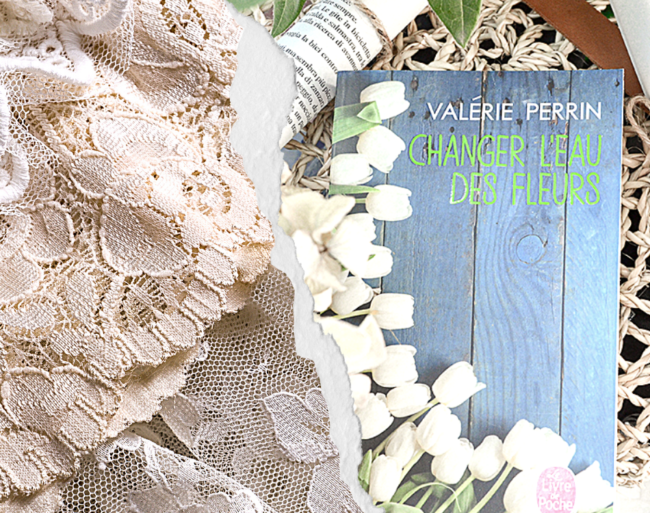 Livre Changer l'eau des fleurs de Valérie Perrin